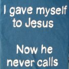 I Gave Myself To Jesus...