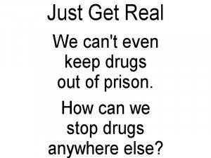 Just Get Real