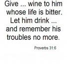 Give wine...