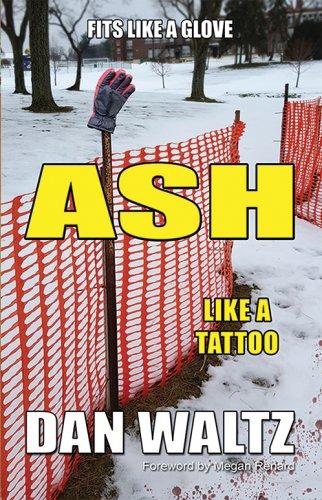 Fits Like a Glove / ASH, Like a Tattoo: ISBN- 9780974177496
