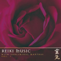 Reiki Music Vol.1 (with subliminal mantras)