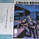 Cross Bronx #1 2006 SIGNED X 2 WITH COA in NM Condition