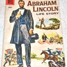 Abraham Lincoln Life Story #1 1958 Dell One-Shot