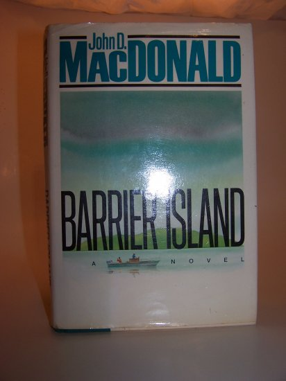 Barrier Island  by John D. Macdonald, First Edition