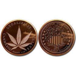 NEW 2013 Marijuana Legalize It .999 Copper Bullion Rounds