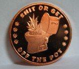 1 Oz Copper Get Off The Pot 4:20 Round