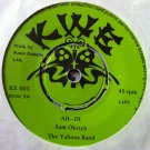 THE YAHOOS BAND 7&quot; luo union fc n1 / ah di KWE
