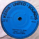 "CITY SOUND BAND 7"" thatha-iya ngai / rambi rambi cia ndichu KENYA UNITED SOUNDS"