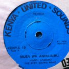 CITY SOUND BAND 7&quot; musa wa andu airu / ngamiira iri weeru KENYA UNITED SOUNDS