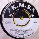 CITY SOUND BAND 7&quot; atongoria ni inyui itugi / he kigacwa KMS