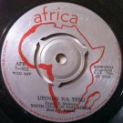 "YOUTH CHOIR OF EAST AFRICA 7"" upendo / ulimwengu AFRICA"
