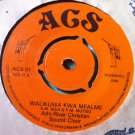 "ATHI RIVER CHRISTIAN SOUND CHOIR 7"" waikuwa / malaika AGS"