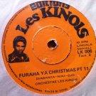 "ORCHESTRE LES KINOIS 7"" furaha ya christmas pt 1 & 2 EDITIONS LES KINOIS 45 vinyl LINGALA"