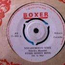 """NYERI HONEY BOYS 7"""" tiga kuiga thoni / niwaremiruo BOXER 45 vinyl"""