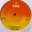 "BUNNY MACK 7"" love you forever / let me love you CBS 45 vinyl"