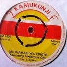 """KAMUKUNJI NYAKINYUA 7"""" muthamaki / rihiu KAMUKUNJI 45 vinyl"""