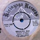 """BANANA HILL BAND 7"""" mwakira niki / muiritu mwego KIRINYAGA RECORDS vinyl 45"""