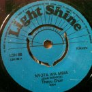 "THAYU CHOIR 7"" cokererai / nyota LIGHT SHINE 45 vinyl"