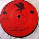 "MACHAKOS CENTRAL CHOIR 7"" siku ya bwana / sisi tu MWEWE KIPANGA 45 vinyl"