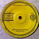 """MURUNGARU CHOIR 7"""" urathi ni mukinyu / kuri na mbaara 45 vinyl"""