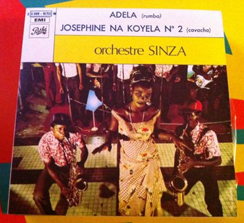 "ORCHESTRE SINZA 7"" adela - josephine PATHE 45 vinyl single RUMBA CAVACHA CONGO ZAIRE"