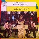 """ORCHESTRE SINZA 7"""" ba santu - telephone PATHE 45 vinyl single CONGO ZAIRE"""