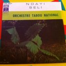 "ORCHESTRE TABOU NATIONAL 7"" ndayi - seli CONGO EMI PATHE 45 VNYL SINGLE"
