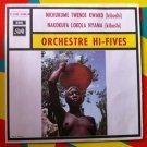 "ORCHESTRE HI FIVES 45 nichukume / nakokufa AFRICA KIBUSHI 7"" VINYL PATHE"