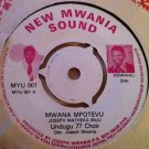 "UNDUGU CHOIR 7"" wenye / mwana potevu NEW MWANIA SOUND 45 single AFRO"