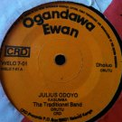 """TRADITIONAL BAND 45 margaret nyakosango / julius odoyo OGANDAWA EWAN 7"""" AFRO"""
