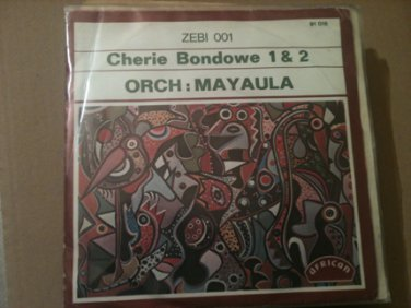 ORCH MAYAULA 45 cherie bondowe pt 1 & 2 AFRICAN