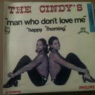 THE CINDY'S 45 man who don't love me - happy morning PHILIPS MANU DIBANDO