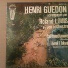 HENRI GUEDON & ROLAND LOUIS 45 la madonne - leve leve ADC