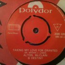 ALTON McCLAIN & DESTINY 45 it must be love - taking my love for granted POLYDOR