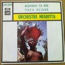 ORCHESTRE NEGRITTA 45 Bolingo Ya Kisi - Yaya Elisee CONGO