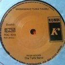 THE TAIFA BAND 45 wanawake tuna taabu - i never was untrue KUNDI