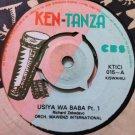 ORCH MAWENZI INTERNATIONAL 45 usiya wa baba pt 1 & 2 KEN TANZA