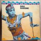 GEDE MANIK LP Bali barong ULTRA FAST GAMELAN w/ FLUTE PSYCH RARE