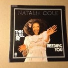 NATHALIE COLE 45 this will be - needing you FR PS CAPITOL
