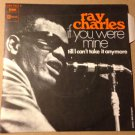 RAY CHARLES 45 if you were mine - till i can't take it anymore FR PS STATESIDE