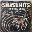SMASH HITS FROM CONGO LP ULTRA RARE 60's RUMBA OK JAZZ BANTOU NEGRO BAND mp3 LISTEN