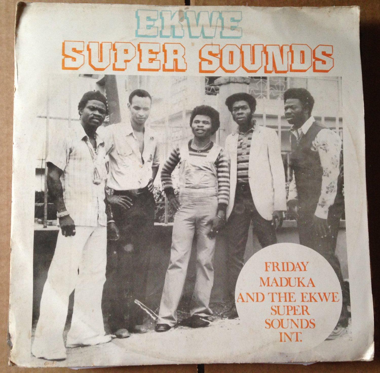 FRIDAY MADUKA & EKWE SUPER SOUNDS LP same NIGERIA HIGHLIFE mp3 LISTEN