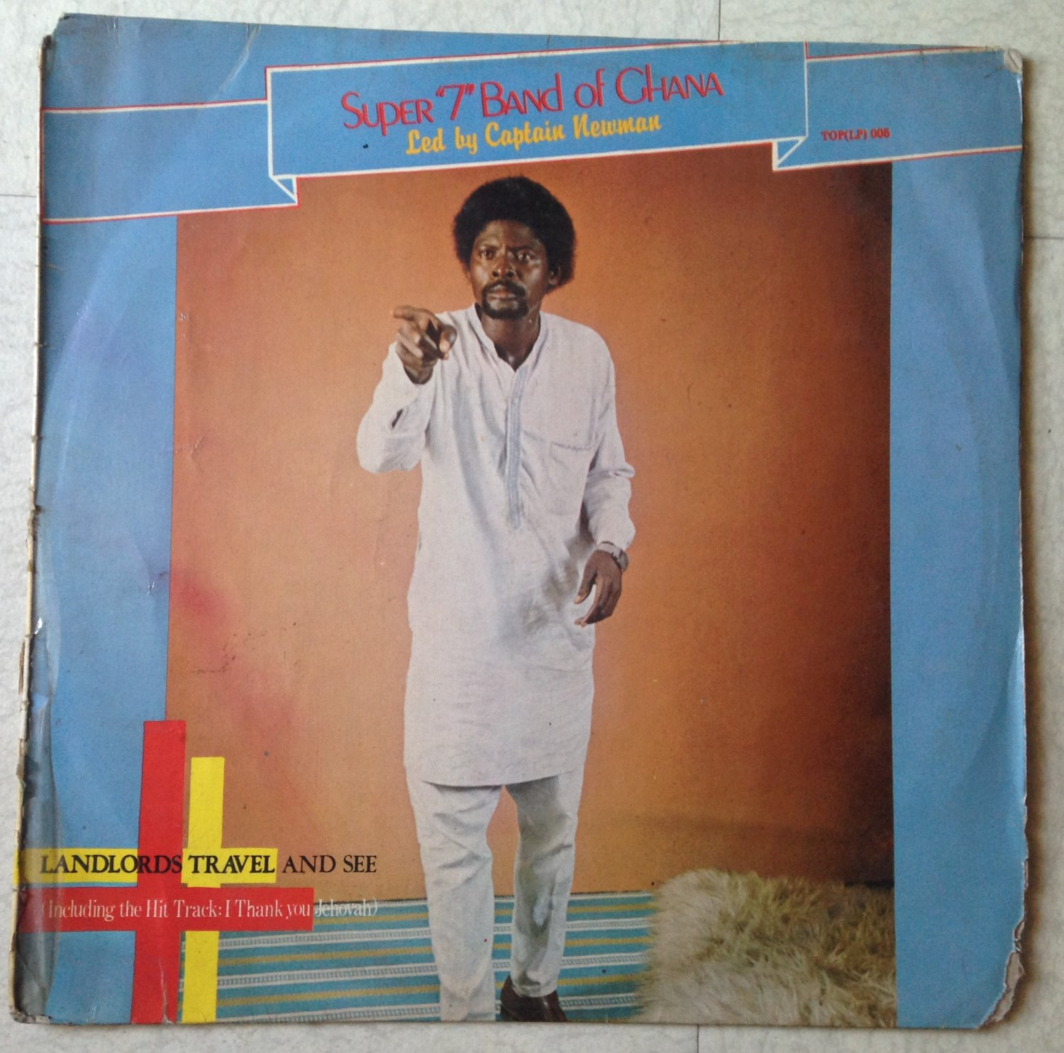 SUPER 7 BAND OF GHANA LP landlord travek and see GHANA HIGHLIFE mp3 LISTEN