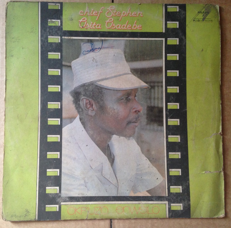 CHIEF STEPHEN OSITA OSADEBE LP okpuzo enweilo NIGERIA HIGHLIFE mp3 LISTEN