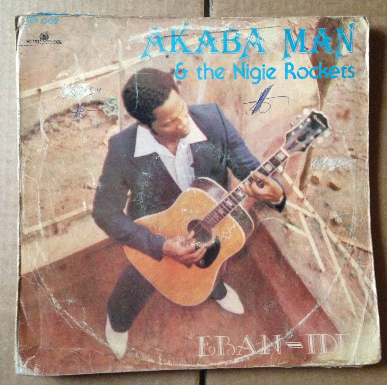 AKABA MAN & THE NIGIE ROCKETS LP eban ide EDO FUNK NIGERIA mp3 LISTEN