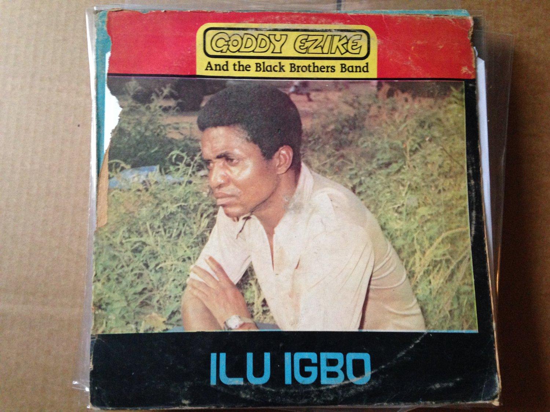 GODDY EZIKE & BLACK BROTHERS lp ilu igbo NIGERIA mp3 LISTEN