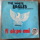 THE WHITE EAGLES BAND OF SABAGREIA LP fi okpo emi NIGERIA mp3 LISTEN