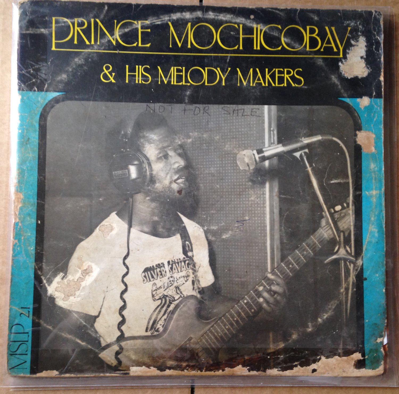 PRINCE MOCHICOBAY & HIS MELODY MAKERS LP eboba ugie NIGERIA mp3 LISTEN