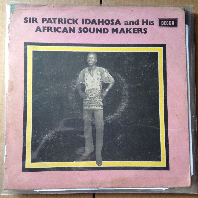 SIR PATRICK IDAHOSA & HIS AFRICAN SOUND MAKERS LP same NIGERIA mp3 LISTEN