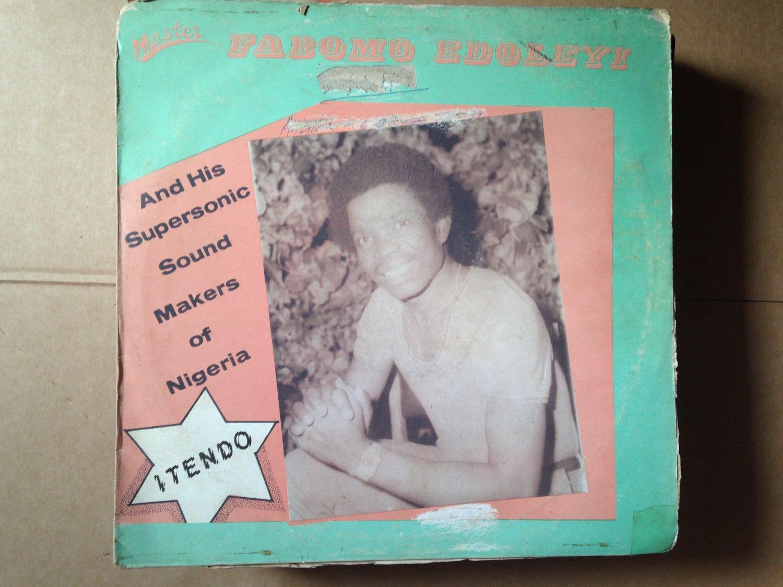FABOMO EDOLEYI  & HIS SUPERSONIC SOUND MAKERS LP itendo NIGERIA mp3 LISTEN